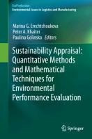Sustainability Appraisal: Quantitative Methods and Mathematical Techniques for Environmental Perform