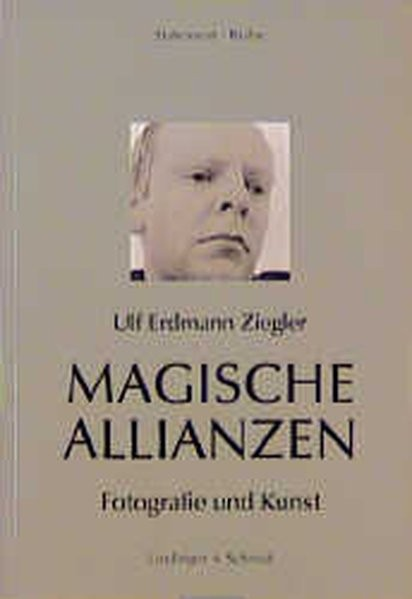 Magische Allianzen: Fotografie und Kunst (Statement-Reihe)