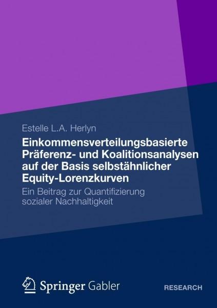 Einkommensverteilungsbasierte Präferenz- und Koalitionsanalysen auf der Basis selbstähnlicher Equity