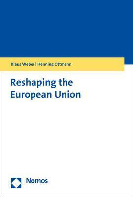 Reshaping the European Union