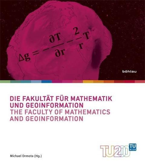 Technik für Menschen / Die Fakultät für Mathematik und Geoinformation/The Faculty of Mathematics and