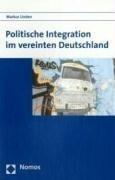 Politische Integration im vereinten Deutschland