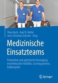 Medizinische Einsatzteams