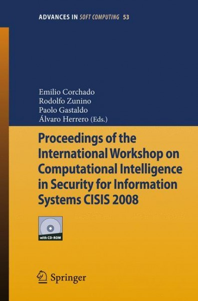Proceedings of the International Workshop on Computational Intelligence in Security for Information