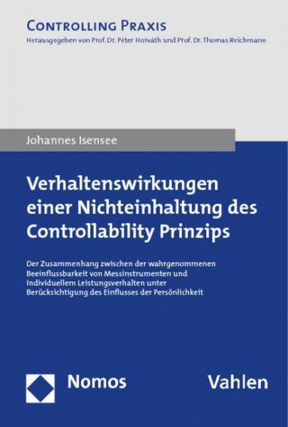 Verhaltenswirkungen einer Nichteinhaltung des Controllability Prinzips