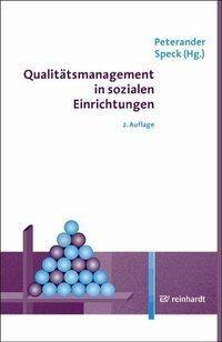 Qualitätsmanagement in sozialen Einrichtungen