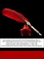 Allgemeine Geschichte Der Philosophie: Bd., 1. Abt. Allgemeine Einleitung Und Philosophie Des Veda B