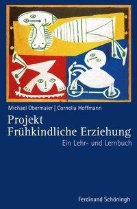 Projekt Frühkindliche Erziehung