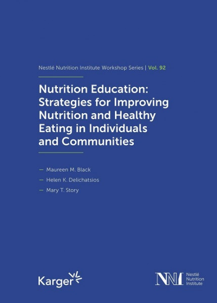 Nutrition Education: Strategies for Improving Nutrition and Healthy Eating in Individuals and Commun