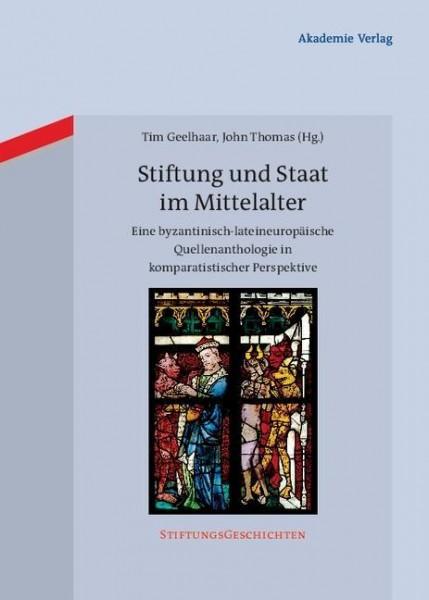 Stiftung und Staat im Mittelalter
