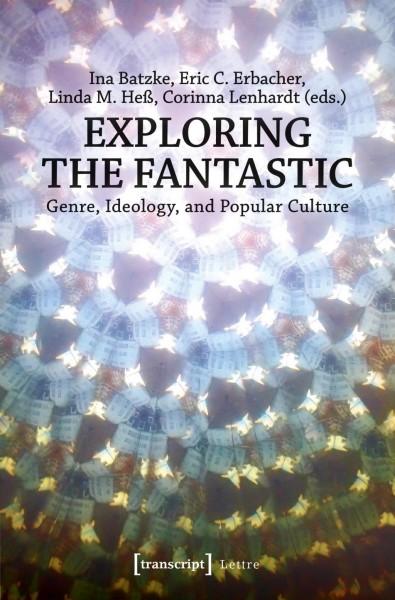 Exploring the Fantastic