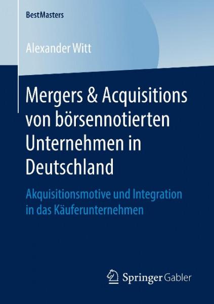 Mergers & Acquisitions von börsennotierten Unternehmen in Deutschland