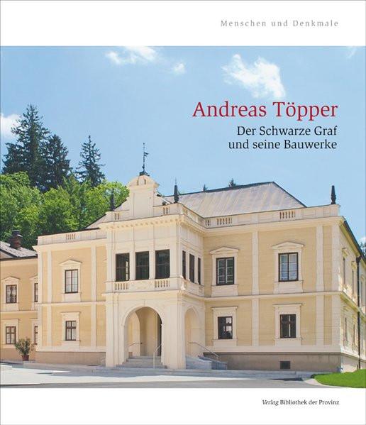 Andreas Töpper. Der Schwarze Graf und seine Bauwerke