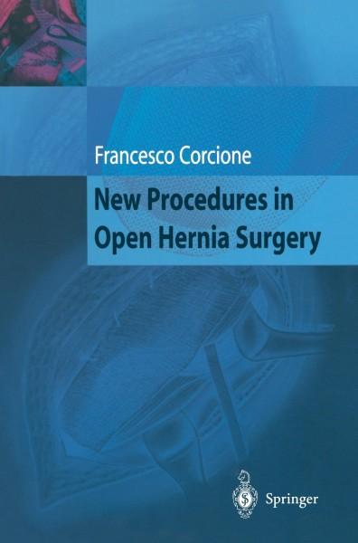 New Procedures in Open Hernia Surgery