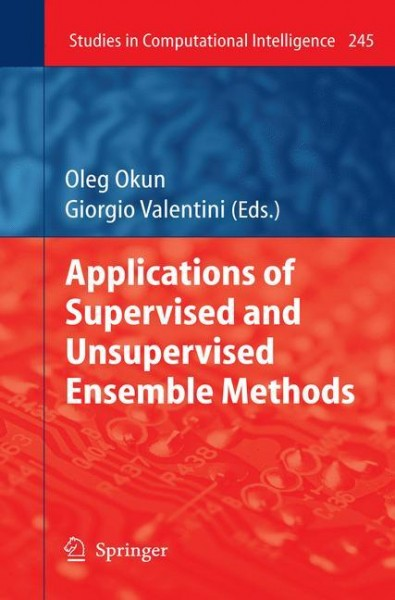Applications of Supervised and Unsupervised Ensemble Methods