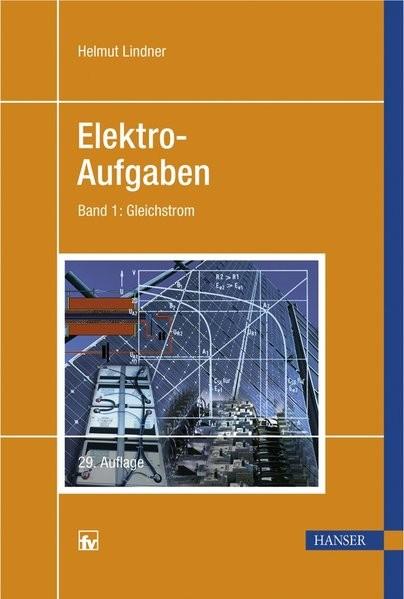 Elektro-Aufgaben 1: Gleichstrom