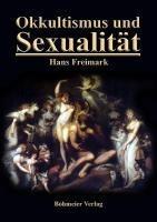 Okkultismus und Sexualität