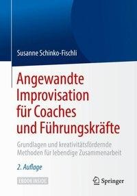 Angewandte Improvisation für Coaches und Führungskräfte