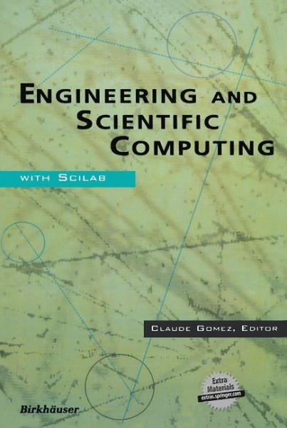 Engineering and Scientific Computing with Scilab