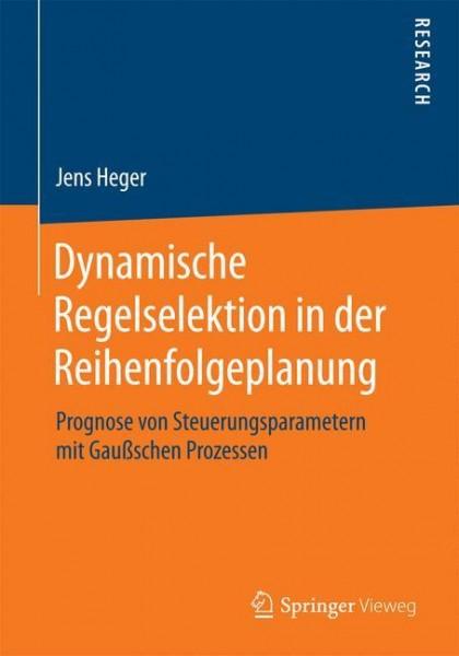 Dynamische Regelselektion in der Reihenfolgeplanung