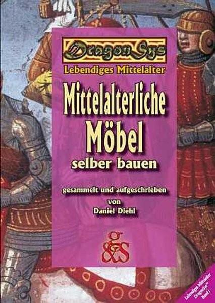 Mittelalterliche Möbel selber bauen