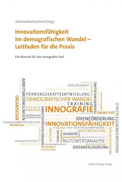 Innovationsfähigkeit im demografischen Wandel - Leitfaden für die Praxis