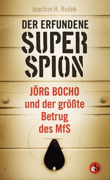 Der erfundene Superspion