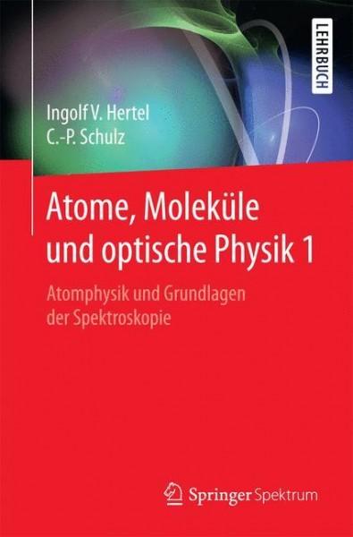 Atome, Moleküle und optische Physik 1
