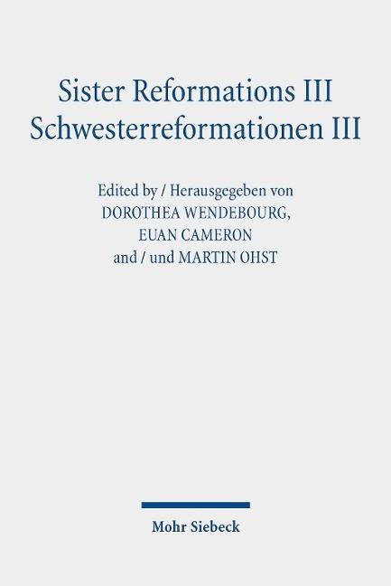 Sister Reformations III - Schwesterreformationen III - Wendebourg, Dorothea