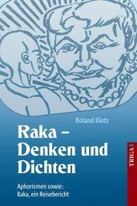 Raka - Denken und Dichten