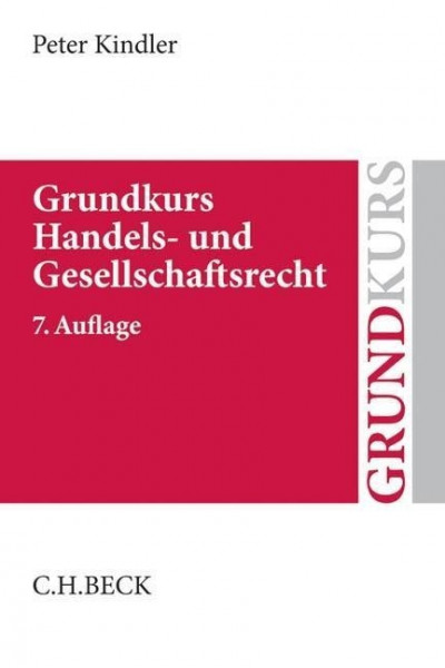 Grundkurs Handels- und Gesellschaftsrecht