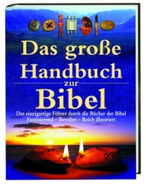 Das grosse Handbuch zur Bibel