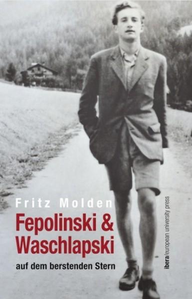 Fepolinski & Waschlapski auf dem berstenden Stern