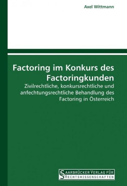 Factoring im Konkurs des Factoringkunden