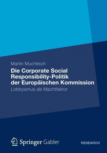 Die Corporate Social Responsibility-Politik der Europäischen Kommission