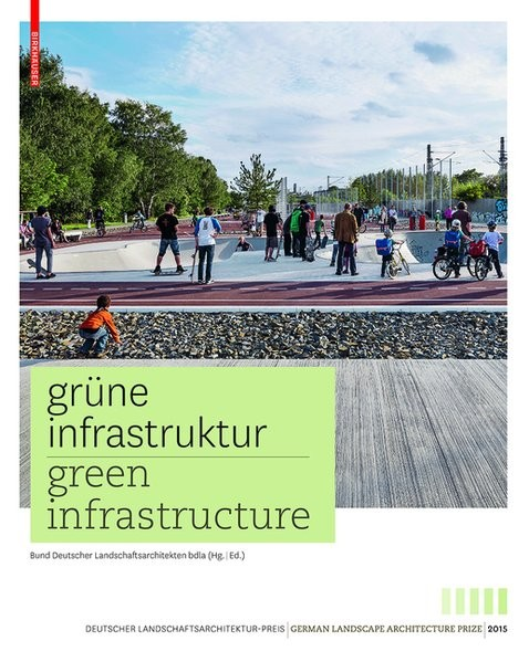 Grüne Infrastruktur / Green Infrastructure