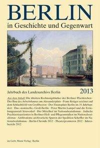 Jahrbuch des Landesarchivs Berlin: Berlin in Geschichte und Gegenwart