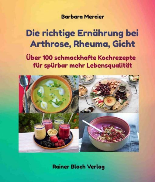 Die richtige Ernährung bei Arthrose, Rheuma, Gicht