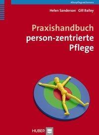 Praxishandbuch person-zentrierte Pflege
