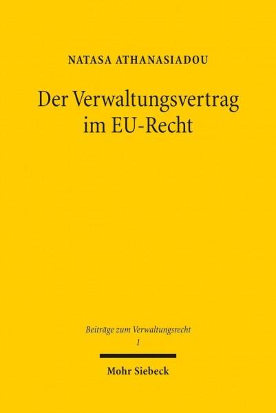 Der Verwaltungsvertrag im EU-Recht