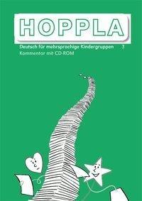HOPPLA 3. Kommentar für die Lehrperson mit CD-ROM