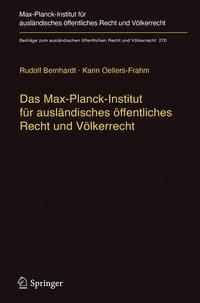 Das Max-Planck-Institut für ausländisches öffentliches Recht und Völkerrecht