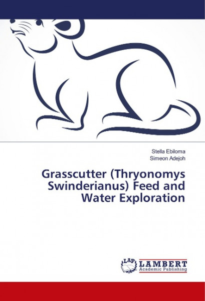 Grasscutter (Thryonomys Swinderianus) Feed and Water Exploration