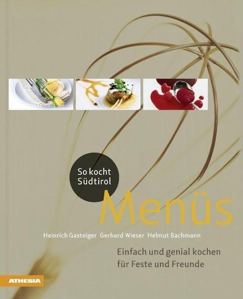 So Kocht Südtirol - Menues