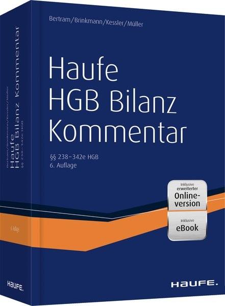 Haufe HGB Bilanz-Kommentar 8. Auflage plus Onlinezugang: Der Kommentar zur Handelsbilanz ? einschlie