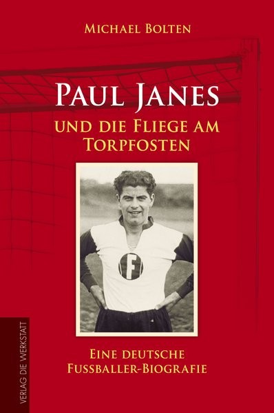 Paul Janes und die Fliege am Torpfosten