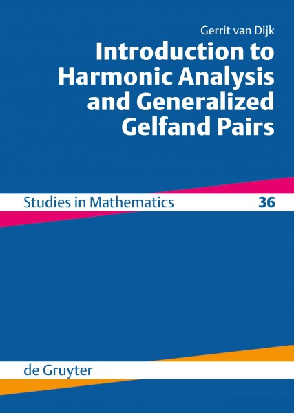 Introduction to Harmonic Analysis and Generalized Gelfand Pairs