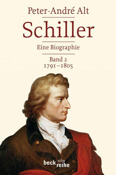 Schiller: Leben - Werk - Zeit