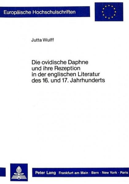 Die ovidische Daphne und ihre Rezeption in der englischen Literatur des 16. und 17. Jahrhunderts