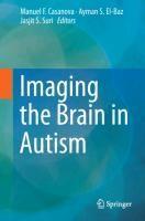 Imaging the Brain in Autism